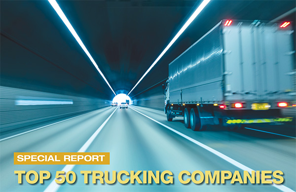 2019 Top 50 Trucking Companies: Working to Stay on Top - Logistics
